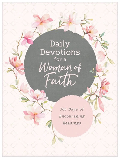 Daily Devotions for a Woman of Faith