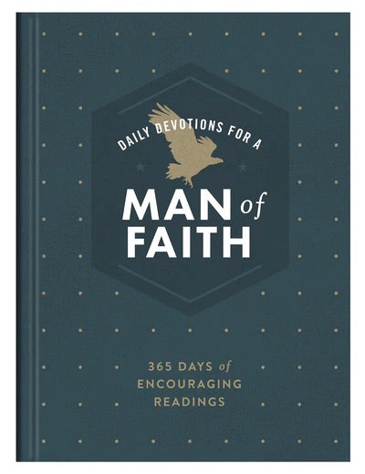 Daily Devotions for a Man of Faith