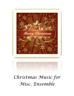 Christmas Music - Misc. Ensembles