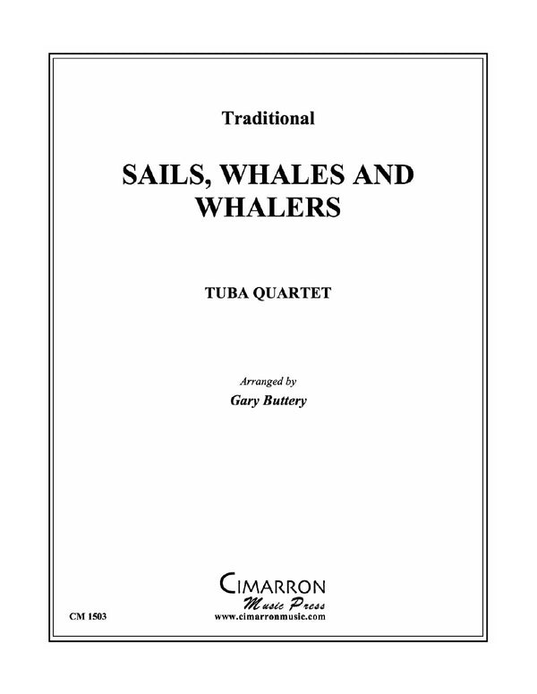 Buttery - Sails, Whales and Whalers - Tuba Quartet