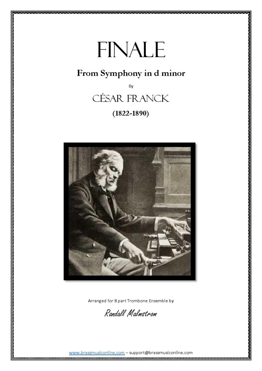 Franck - Finale from Symphony in D minor - Trombone Ensemble