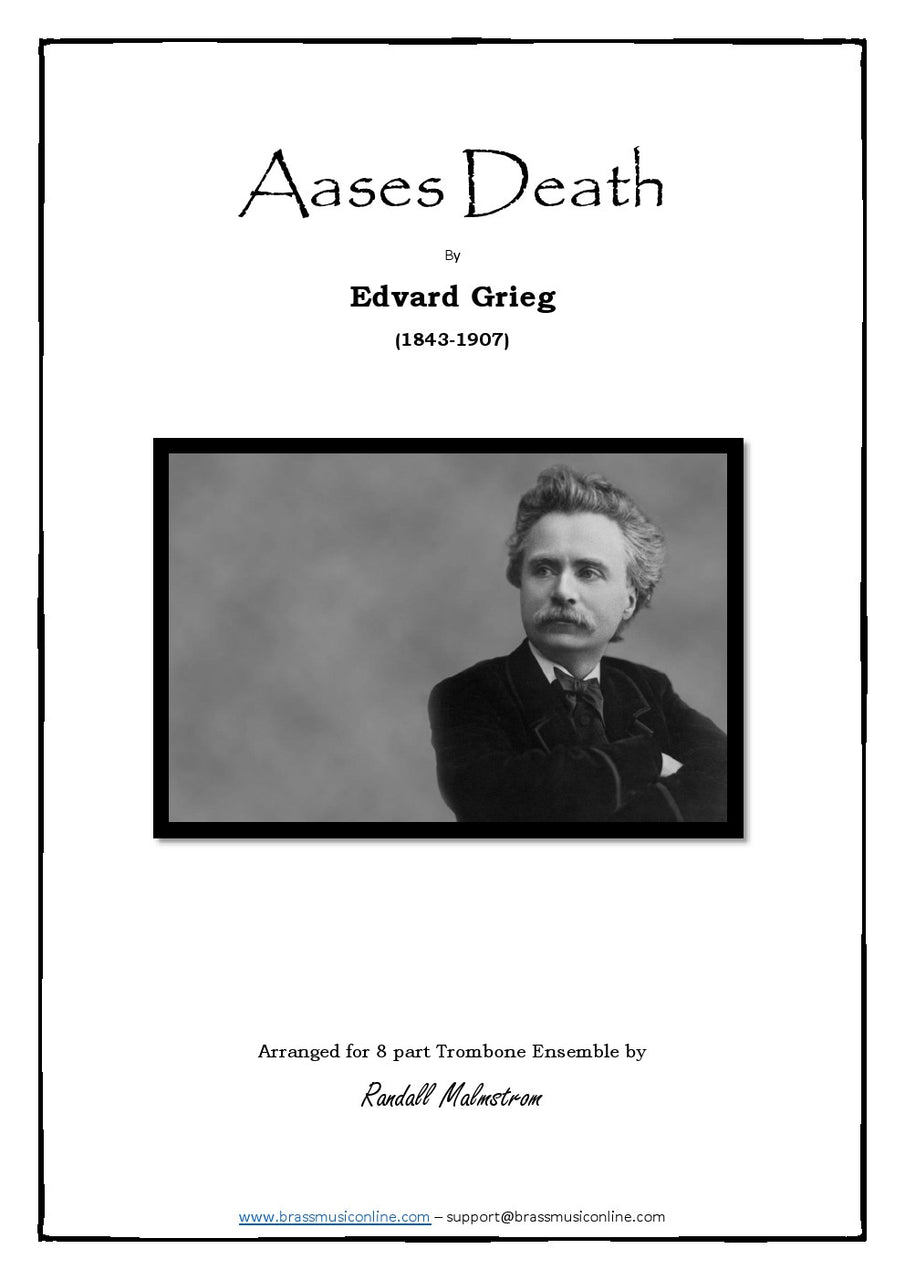 Grieg - Aases Death for 8 part Trombone Ensemble