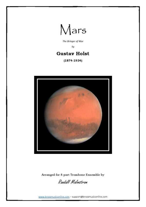 Holst - Mars, the bringer of War - Trombone Ensemble