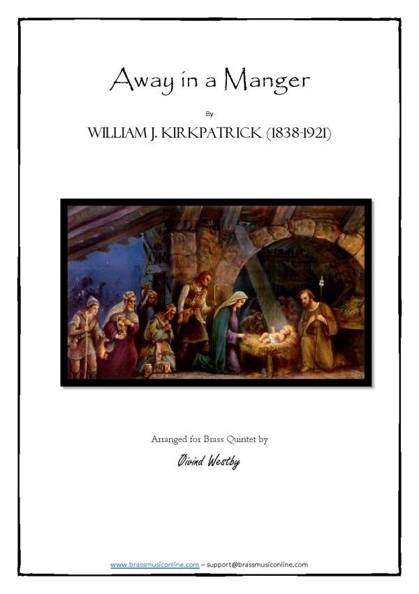 Kirkpatrick - Away in a Manger - Brass Quintet