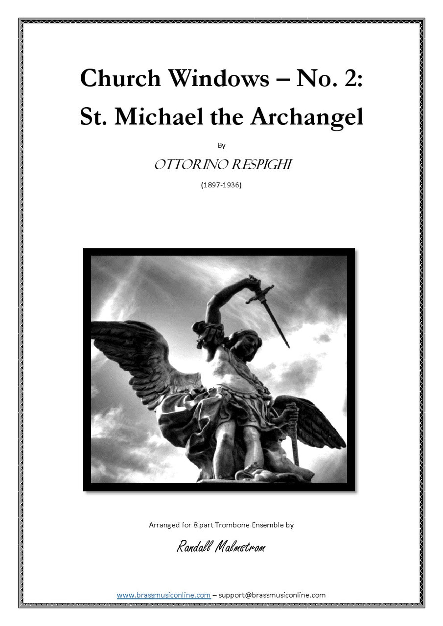 Respighi - St. Michael the Archangel - 8 part Trombone Ensemble