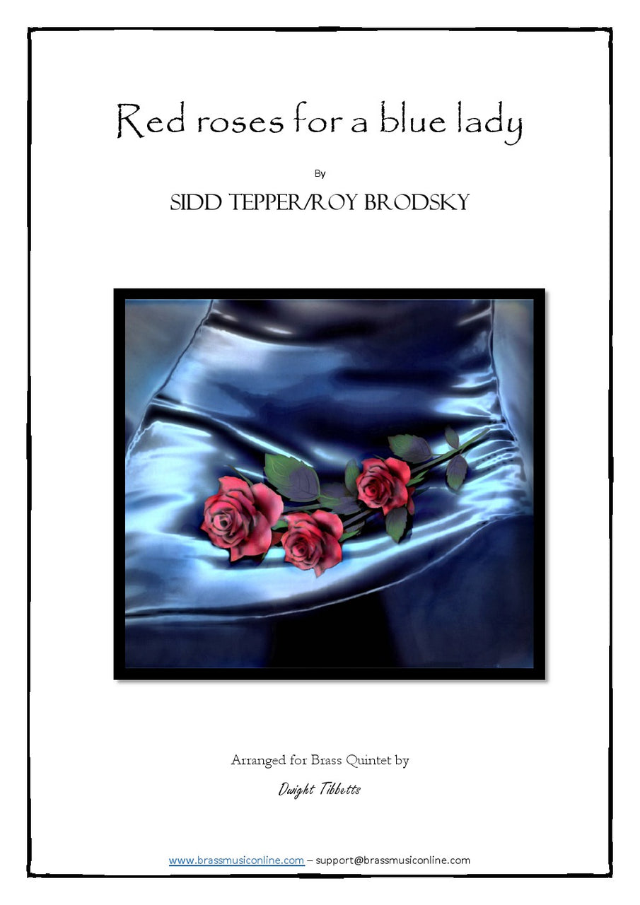 Tepper-Brodsky - Red Roses for a Blue Lady - Brass Quintet