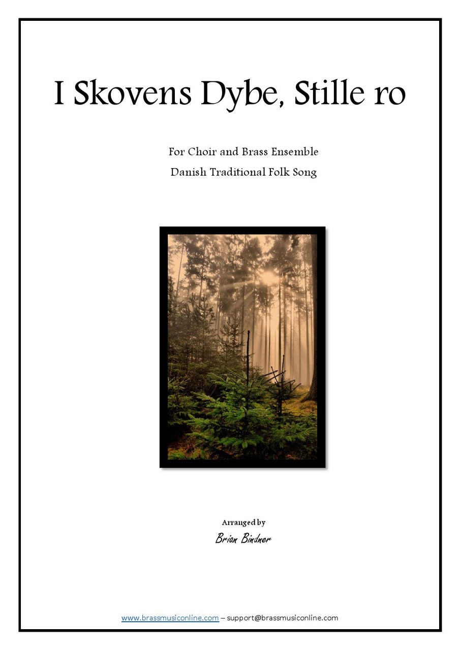 Trad. - I Skovens dybe, stille ro - Choir and Brass Ensemble