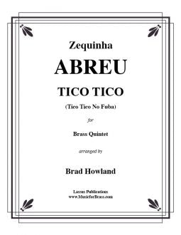Abreu – Tico Tico for Brass Quintet