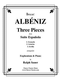 Albeniz – Three Pieces from Suite Espanola for Euphonium and Piano