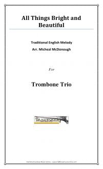 English Melody - All Things Bright And Beautiful - Trombone Trio