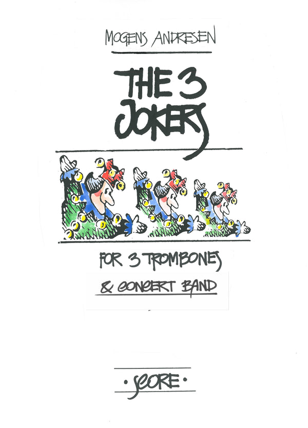 Andresen - The 3 Jokers for 3 Trombones and Concert Band