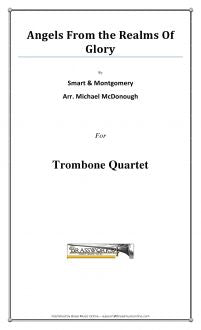 Smart & Montgomery - Angels From The Realms Of Glory - Trombone Quartet