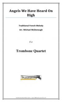 Traditional - Angels We Have Heard On High - Trombone Quartet