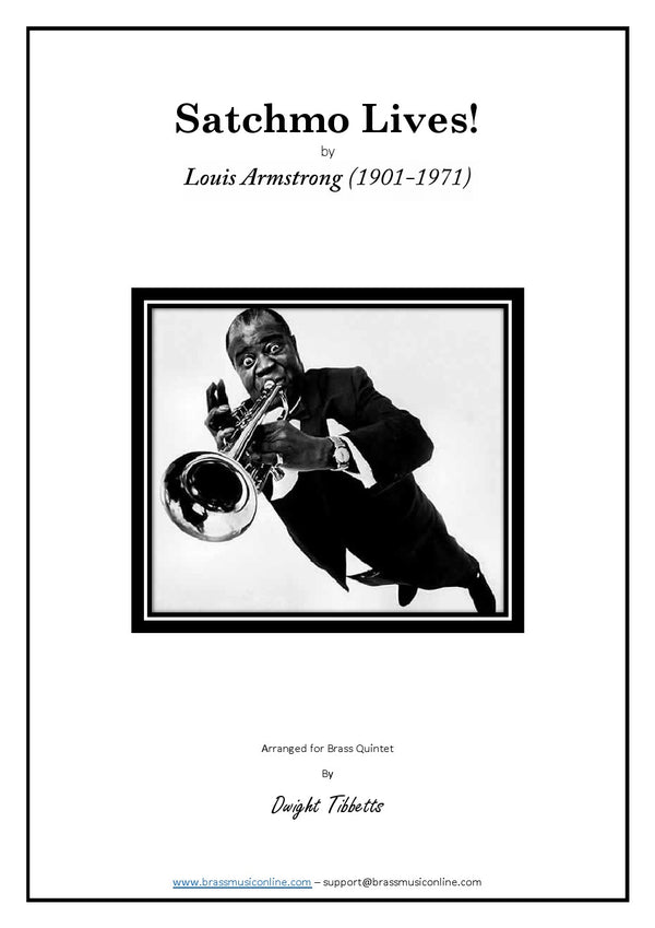 Armstrong - Satchmo Lives! - Brass Quintet