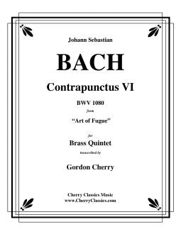 "Bach – Contrapunctus VI from ""The Art of Fugue"" for Brass Quintet"