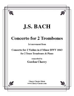 Bach - Concerto for 2 Trombones