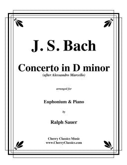 Bach – Concerto in D minor for Euphonium and Piano
