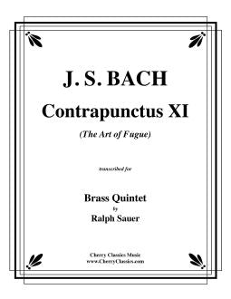 "Bach – Contrapunctus 11 from ""The Art of Fugue"" for Brass Quintet"