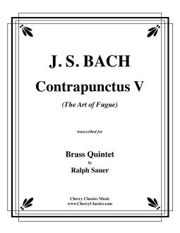 "Bach – Contrapunctus 5 from ""The Art of Fugue"" for Brass Quintet"