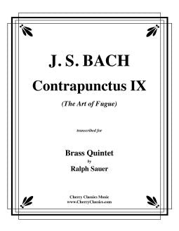 "Bach – Contrapunctus 9 from ""The Art of Fugue"" for Brass Quintet"