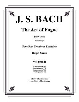 Bach – Art of Fugue (BWV 1080) Volume 2 for Trombone Quartet