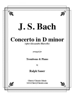 Bach – Concerto in D minor for Trombone and Piano