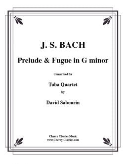 Bach – Prelude & Fugue in g Minor for Tuba Quartet