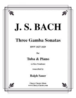 Bach – 3 Gambas Sonatas for Tuba or Bass Trombone and Piano