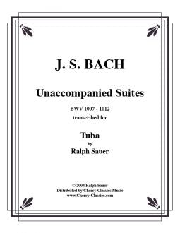 Bach - Cello Suites for Tuba or Bass Trombone