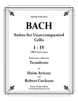 Bach – Suites I-IV for Unaccompanied Cello / Performance edition for Trombone