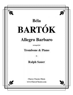 Bartok - Allegro Barbaro - Trombone and Piano