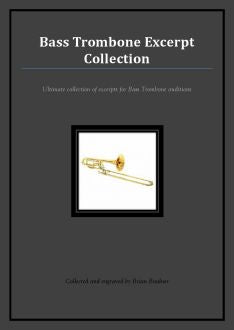 Bass Trombone Audition Excerpts