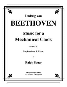 Beethoven – Music for a Mechanical Clock for Euphonium & Piano