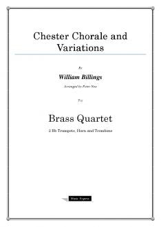 Billings - Chester Chorale and Variations - Brass Quartet