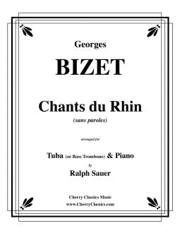Bizet – Chants du Rhin for Tuba or Bass Trombone and Piano