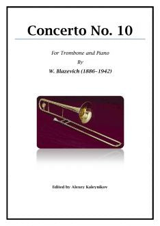 Blazhevich - Concerto No. 10 for Trombone