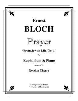 Bloch – Prayer for Euphonium and Piano