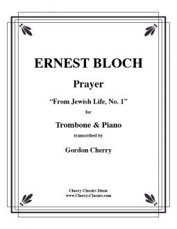 Bloch – Prayer for Solo Trombone and Piano