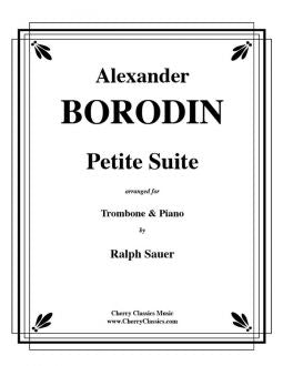 Borodin – Petite Suite for Trombone and Piano