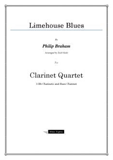Braham - Limehouse Blues - Clarinet Quartet