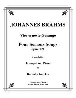 Brahms - Four Serious Songs - Trumpet and Piano