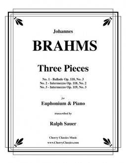 Brahms – Three Pieces for Euphonium and Piano by Brahms