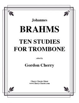 Brahms – Ten Studies for Trombone