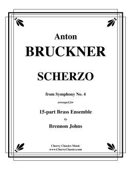 Bruckner – Scherzo from Symphony No. 4 for Brass Ensemble and Timpani