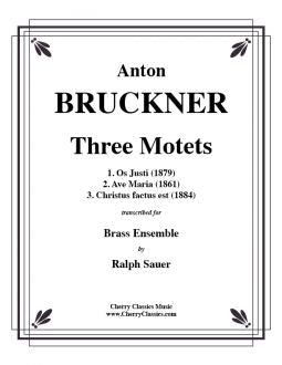 Bruckner – Three Motets for Brass Choir