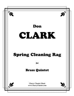 Clark – Spring Cleaning Rag for Brass Quintet