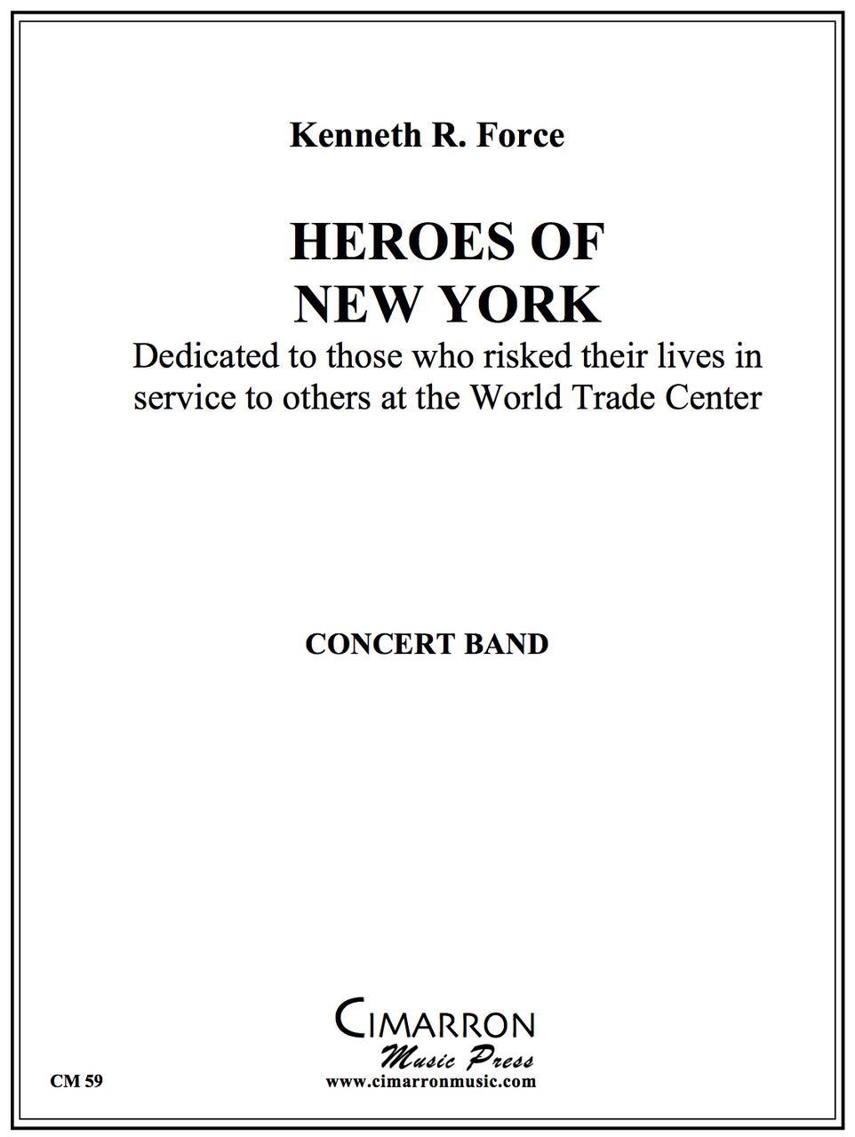 Force - Heroes Of New York - Concert Band