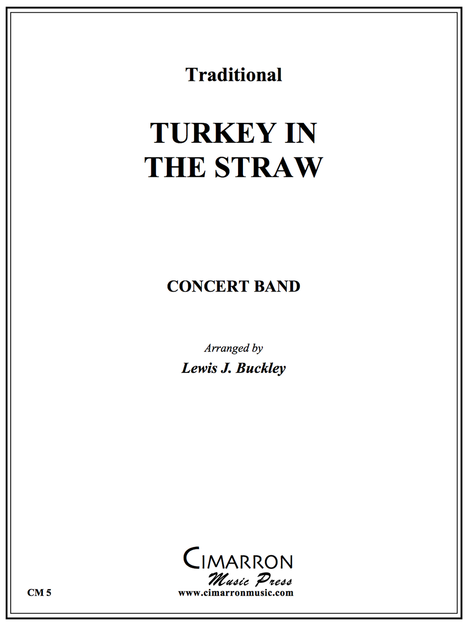 Traditional - Turkey in the Straw - Concert Band