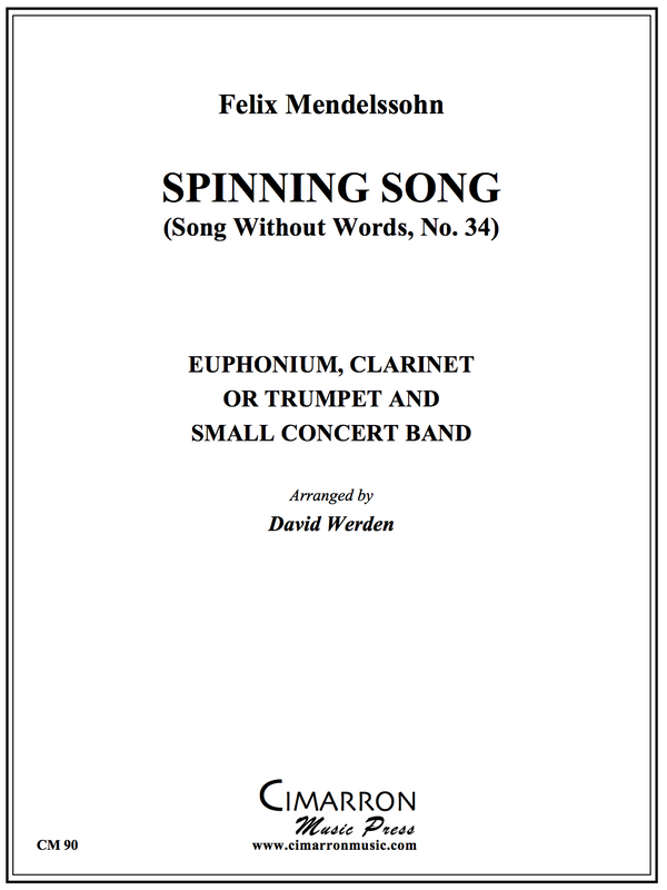 Mendelssohn - Spinning Song - Euphonium, Clarinet Or Trumpet And Small Concert Band
