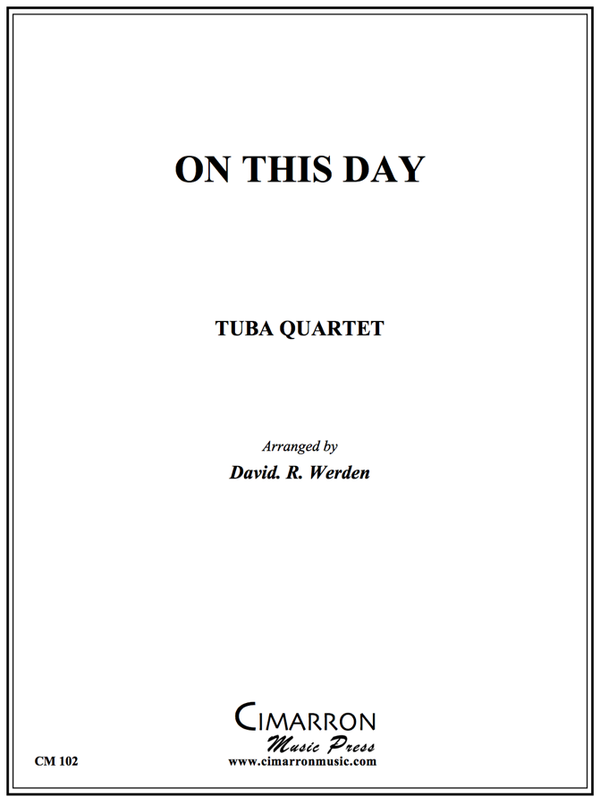 Traditional - On This Day - Tuba Quartet